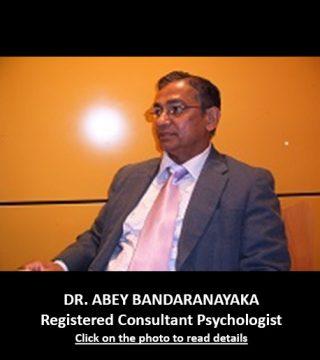 Dr. Abey Bandaranayaka Consultant Psychologist